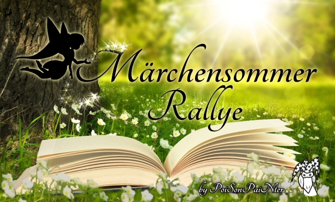 """Banner der Märchensommer-Rallye. Abgebildet ist ein aufgeschlagenes Buch auf einer sonnenbeschienenen Blümchenwiese. Die Schrift """"Märchensommer-Rallye"""" wird von einer Feensilhouette beglitzert und in der unteren Ecke ist das Logo von PoiSonPaiNter."""